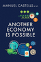 Another Economy is Possible: Culture and Economy in a Time of Crisis (1509517200) cover image