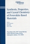 Synthesis, Properties, and Crystal Chemistry of Perovskite-Based Materials: Proceedings of the 106th Annual Meeting of The American Ceramic Society, Indianapolis, Indiana, USA 2004, Ceramic Transactions, Volume 169 (1574981900) cover image