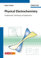 Physical Electrochemistry: Fundamentals, Techniques and Applications (3527319700) cover image
