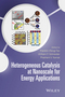 Heterogeneous Catalysis at Nanoscale for Energy Applications (0470952601) cover image