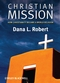 Christian Mission: How Christianity Became a World Religion  (0631236201) cover image