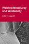 Welding Metallurgy and Weldability (1118230701) cover image