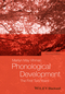 Phonological Development: The First Two Years, 2nd Edition (1118342801) cover image