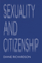 Sexuality and Citizenship (1509514201) cover image