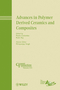 Advances in Polymer Derived Ceramics and Composites (0470878002) cover image