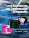 Tissue Engineering and Regeneration in Dentistry: Current Strategies (1118741102) cover image
