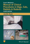 Crow and Walshaw's Manual of Clinical Procedures in Dogs, Cats, Rabbits and Rodents, 4th Edition (1118985702) cover image
