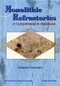 Monolithic Refractories: A Comprehensive Handbook (9810231202) cover image