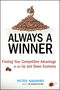 Always a Winner: Finding Your Competitive Advantage in an Up and Down Economy (0470497203) cover image