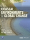 Coastal Environments and Global Change (0470656603) cover image