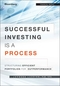 Successful Investing Is a Process: Structuring Efficient Portfolios for Outperformance (1118459903) cover image