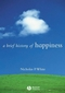 A Brief History of Happiness (1405115203) cover image