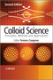 Colloid Science: Principles, Methods and Applications, 2nd Edition (1444320203) cover image