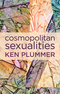 Cosmopolitan Sexualities: Hope and the Humanist Imagination (0745671004) cover image