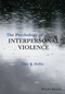The Psychology of Interpersonal Violence (1118598504) cover image