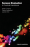 Sensory Evaluation: A Practical Handbook (1405162104) cover image