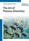 The Art of Process Chemistry (3527324704) cover image