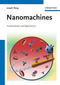 Nanomachines: Fundamentals and Applications (3527331204) cover image
