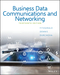 Business Data Communications and Networking, 13th Edition (EHEP003705) cover image