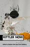 Kittler Now: Current Perspectives in Kittler Studies (0745653006) cover image