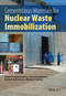 Cementitious Materials for Nuclear Waste Immobilization (1118512006) cover image