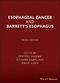 Esophageal Cancer and Barrett's Esophagus, 3rd Edition (1118655206) cover image