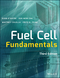 Fuel Cell Fundamentals, 3rd Edition (1119113806) cover image