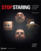 Stop Staring: Facial Modeling and Animation Done Right, 3rd Edition (0470609907) cover image