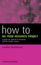 How to Do Your Research Project: A Guide for Students in Medicine and The Health Sciences (0470658207) cover image