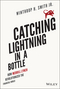 Catching Lightning in a Bottle: How Merrill Lynch Revolutionized the Financial World (1118967607) cover image