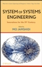 System of Systems Engineering: Innovations for the Twenty-First Century (0470195908) cover image