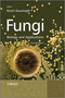 Fungi: Biology and Applications, 2nd Edition (0470977108) cover image