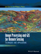 Image Processing and GIS for Remote Sensing: Techniques and Applications, 2nd Edition (1118724208) cover image