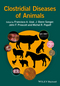 Clostridial Diseases of Animals  (1118728408) cover image
