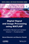 Digital Signal and Image Processing using MATLAB, Volume 1: Fundamentals, 2nd Edition (1848216408) cover image