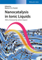 Nanocatalysis in Ionic Liquids (3527339108) cover image
