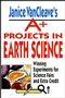 Janice VanCleave's A+ Projects in Earth Science: Winning Experiments for Science Fairs and Extra Credit (0471177709) cover image