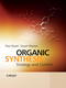 Organic Synthesis: Strategy and Control (0471489409) cover image
