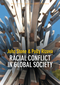 Racial Conflict in Global Society (0745662609) cover image