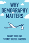 Why Demography Matters (0745698409) cover image