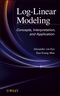 Log-Linear Modeling: Concepts, Interpretation, and Application (1118146409) cover image