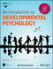 An Introduction to Developmental Psychology, 3rd Edition (1118767209) cover image