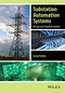 Substation Automation Systems: Design and Implementation (1118987209) cover image