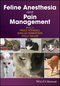 Feline Anesthesia and Pain Management (1119167809) cover image