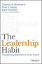 The Leadership Habit: Transforming Behaviors to Drive Results (1119363209) cover image