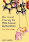 Hormonal Therapy for Male Sexual Dysfunction (047065760X) cover image