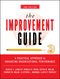 The Improvement Guide: A Practical Approach to Enhancing Organizational Performance, 2nd Edition (0470192410) cover image