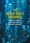The Human Rights Enterprise: Political Sociology, State Power, and Social Movements (0745663710) cover image