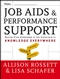 Job Aids and Performance Support: Moving From Knowledge in the Classroom to Knowledge Everywhere, 2nd Edition (0787976210) cover image