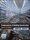 Fundamentals of Building Construction: Materials and Methods, 6th Edition (1118138910) cover image